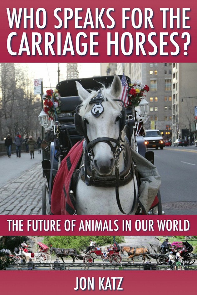 """""""Who Speaks For The Carriage Horses?"""""""