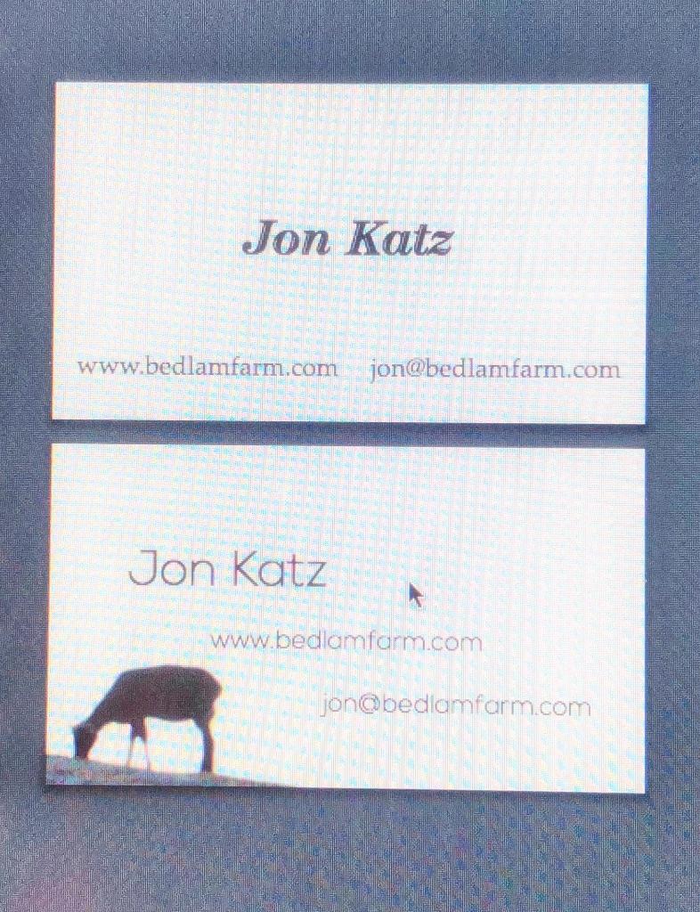 Choosing A Business Card - Bedlam Farm Journal Bedlam Farm Journal